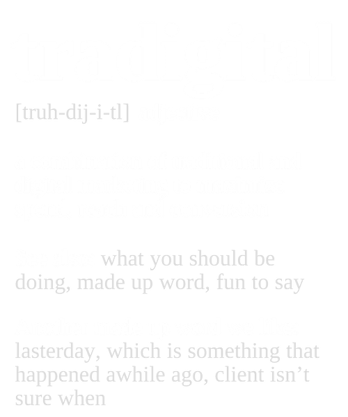 Definition of tradigital marketing